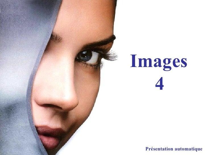 Images 4 Présentation automatique