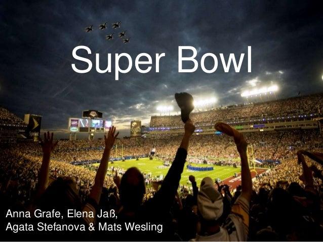 Super Bowl Anna Grafe, Elena Jaß, Agata Stefanova & Mats Wesling