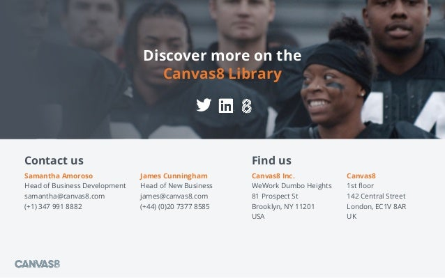 Canvas8 Inc. WeWork Dumbo Heights 81 Prospect St Brooklyn, NY 11201 USA Discover more on the Canvas8 Library Contact us Ja...