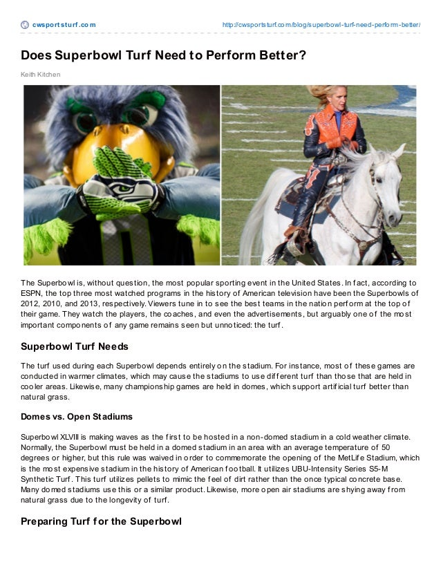 cwspo rt st urf .co m  http://cwspo rtsturf.co m/blo g/superbo wl-turf-need-perfo rm-better/  Does Superbowl Turf Need to ...
