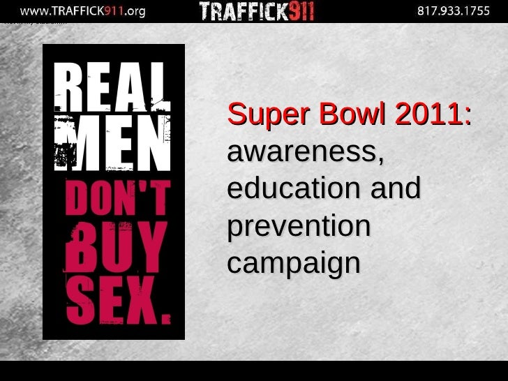 Not in my district… Not in my precinct… Not in my stadium… Super Bowl 2011:   awareness, education and prevention campaign