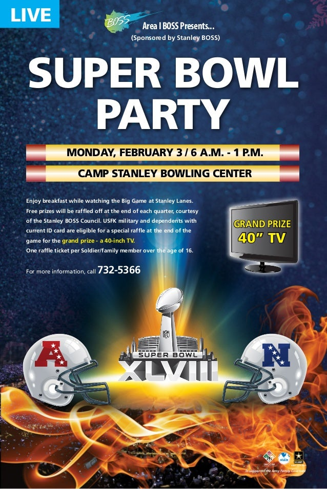 LIVE  Area I BOSS Presents... (Sponsored by Stanley BOSS)  SUPER BOWL Party Monday, February 3 / 6 a.m. - 1 p.m. Camp Stan...