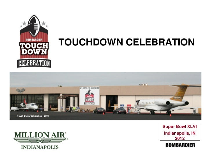 TOUCHDOWN CELEBRATIONTouch Down Celebration - 2008                                                Super Bowl XLVI         ...
