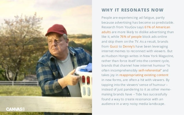 WHY IT RESONATES NOW People are experiencing ad fatigue, partly because advertising has become so predictable. Research fr...