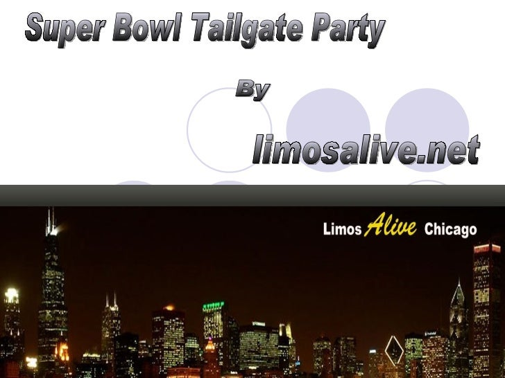 Super Bowl Tailgate Party By limosalive.net