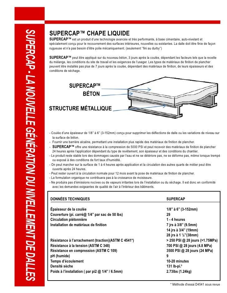 SUPERCAP™ CHAPE LIQUIDE SUPERCAP - LA NOUVELLE GÉNÉRATION DU NIVELLEMENT DE DALLES                                        ...