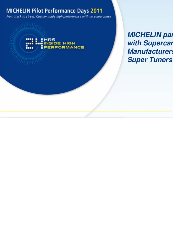 MICHELIN partnershipswith SupercarManufacturers &Super Tuners
