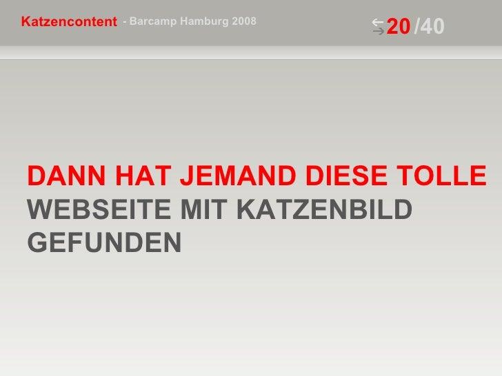 /40 DANN HAT JEMAND DIESE TOLLE  WEBSEITE MIT KATZENBILD GEFUNDEN