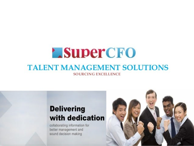 TALENT MANAGEMENT SOLUTIONS SOURCING EXCELLENCE 1