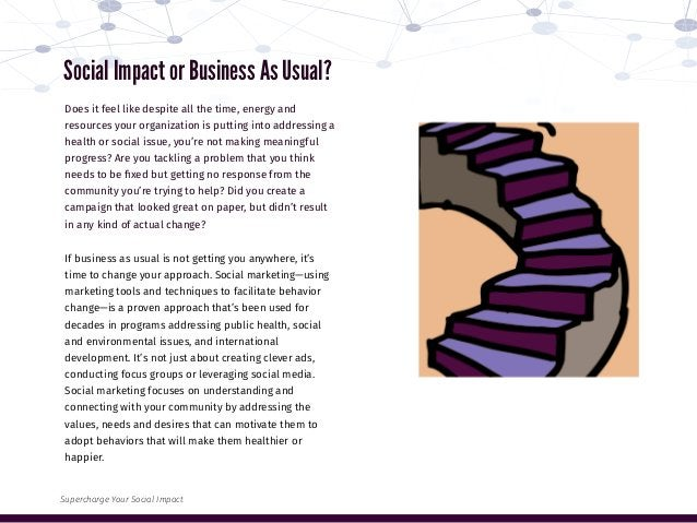 Social Impact or Business As Usual? Does it feel like despite all the time, energy and resources your organization is putt...