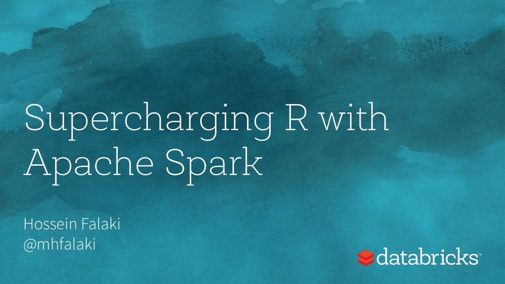 Strata NYC 2015 - Supercharging R with Apache Spark