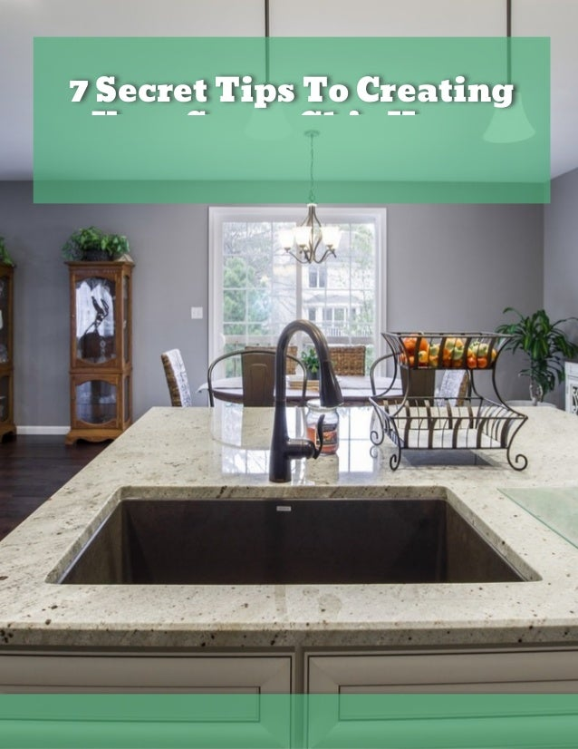 7 Secret Tips To Creating Your Super Chic Home Bo Kau mann  REALTOR