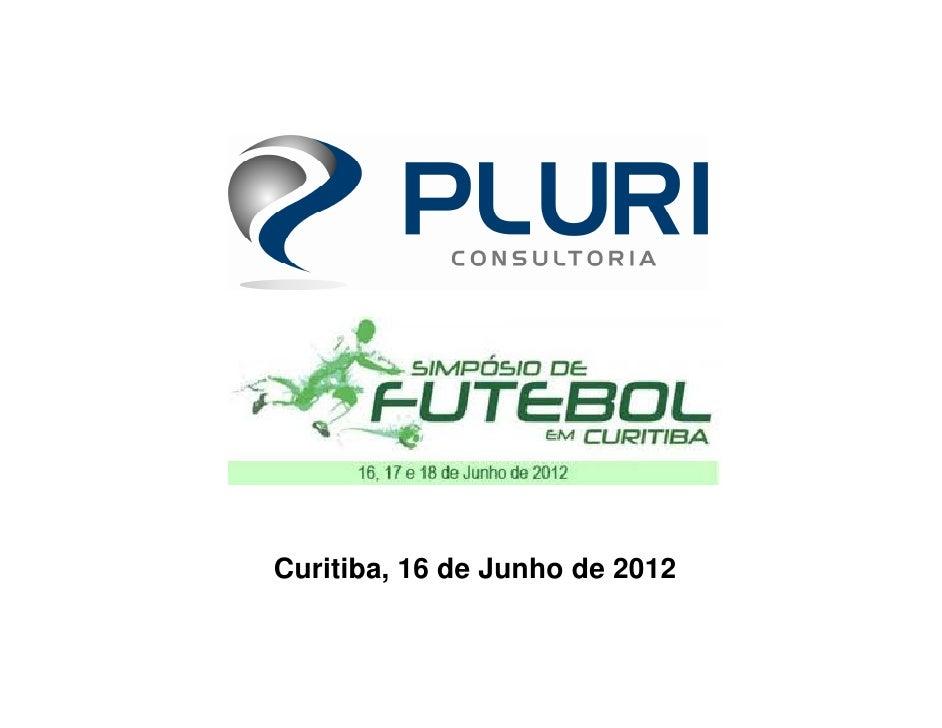 Curitiba, 16 de Junho de 2012