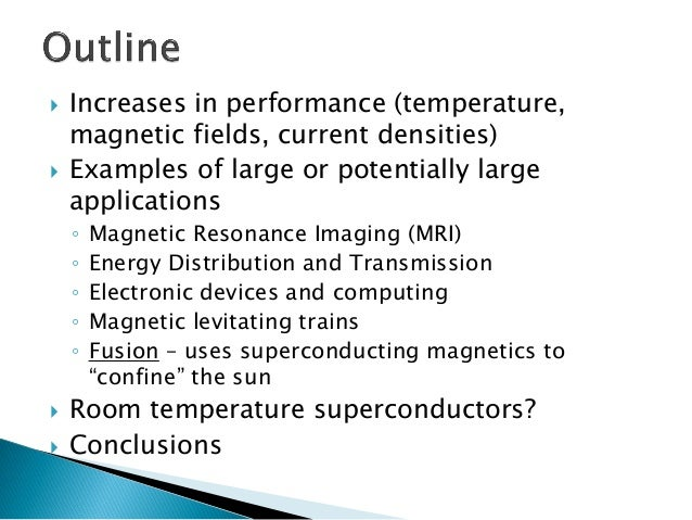 But stronger magnetic fields and thus better superconducting  magnets increase the economic feasibility of fusion  Source:...