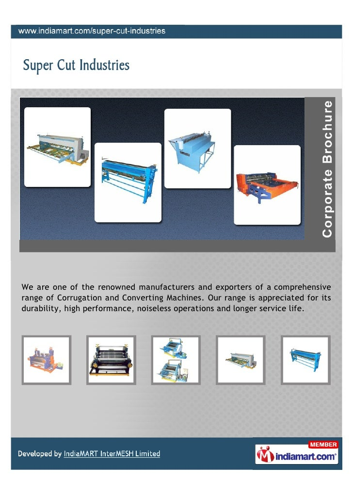 We are one of the renowned manufacturers and exporters of a comprehensiverange of Corrugation and Converting Machines. Our...