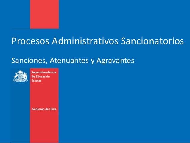 Procesos Administrativos Sancionatorios Sanciones, Atenuantes y Agravantes
