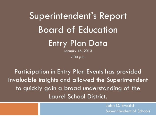Superintendent's Report         Board of Education              Entry Plan Data                   January 16, 2013        ...
