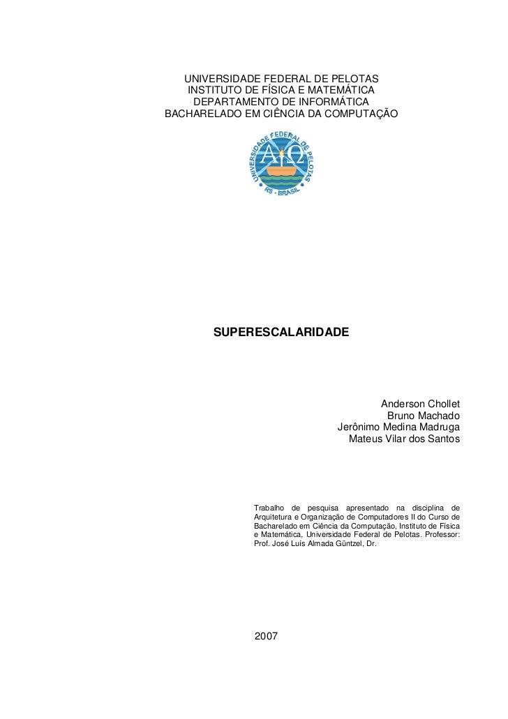 UNIVERSIDADE FEDERAL DE PELOTAS   INSTITUTO DE FÍSICA E MATEMÁTICA    DEPARTAMENTO DE INFORMÁTICABACHARELADO EM CIÊNCIA DA...