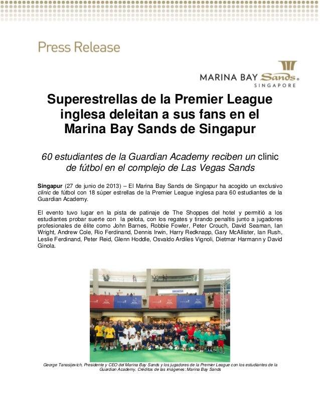 Superestrellas de la Premier League inglesa deleitan a sus fans en el Marina Bay Sands de Singapur 60 estudiantes de la Gu...