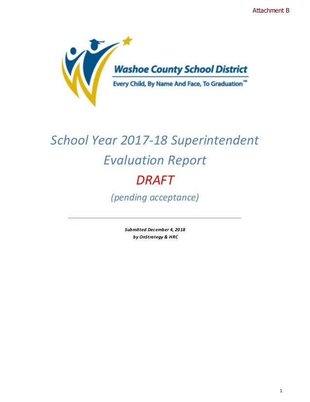 1 School Year 2017-18 Superintendent Evaluation Report DRAFT (pending acceptance) Submitted December 4, 2018 by OnStrategy...
