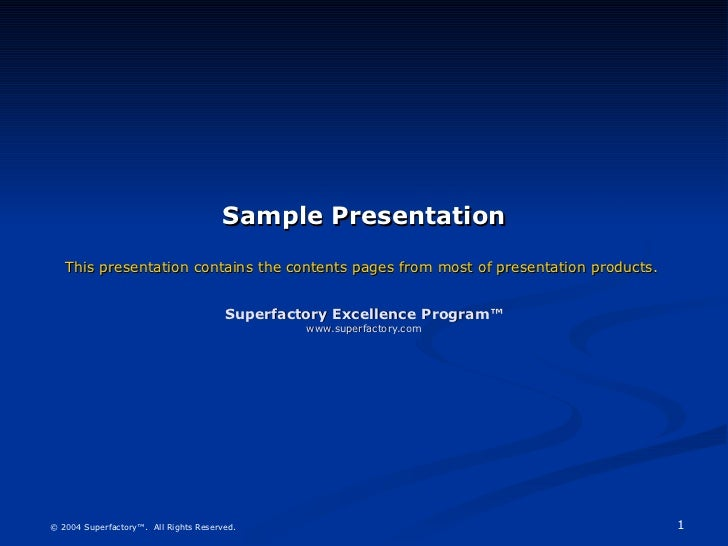Sample Presentation This presentation contains the contents pages from most of presentation products.  Superfactory Excell...