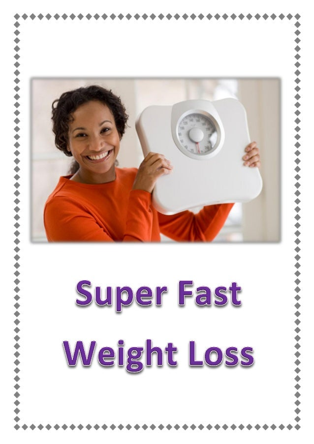 extremely fast weight loss methods