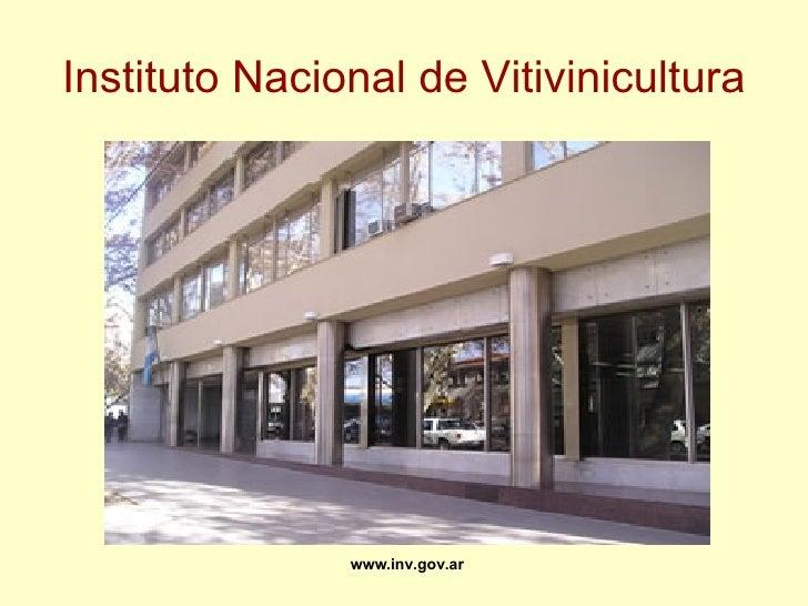 Instituto Nacional de Vitivinicultura www.inv.gov.ar