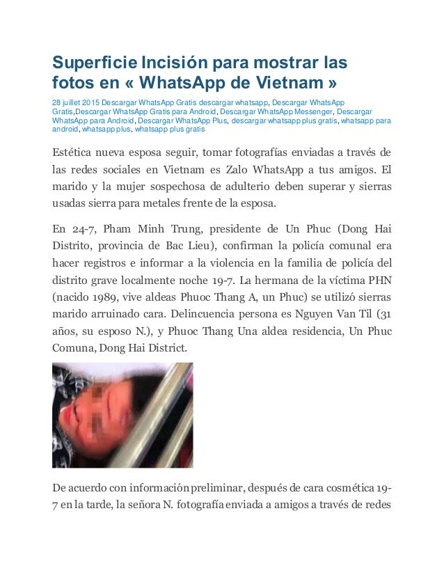Superficie Incisión para mostrar las fotos en « WhatsApp de Vietnam » 28 juillet 2015 Descargar WhatsApp Gratis descargar ...