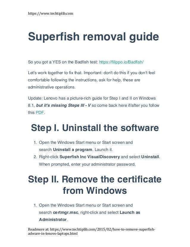 https://www.techtiplib.com   Readmore  at:  https://www.techtiplib.com/2015/02/how-‐to-‐remove-‐superfish-‐ adwa...