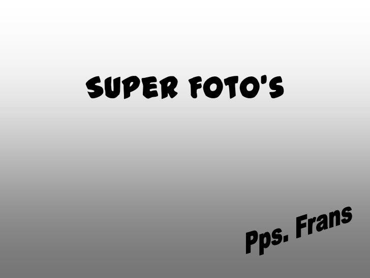 Super Foto's