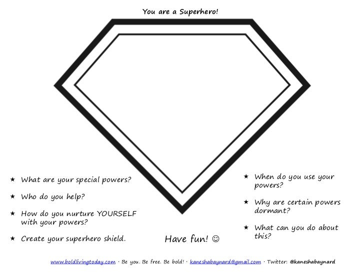 You are a Superhero! What are your special powers?                                                   When do you use you...