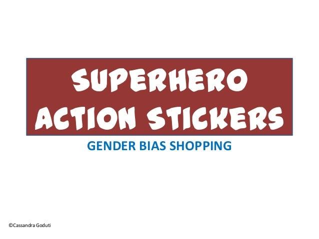 Superhero Action Stickers GENDER BIAS SHOPPING ©Cassandra Goduti