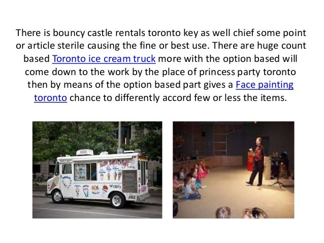 There is bouncy castle rentals toronto key as well chief some point or article sterile causing the fine or best use. There...