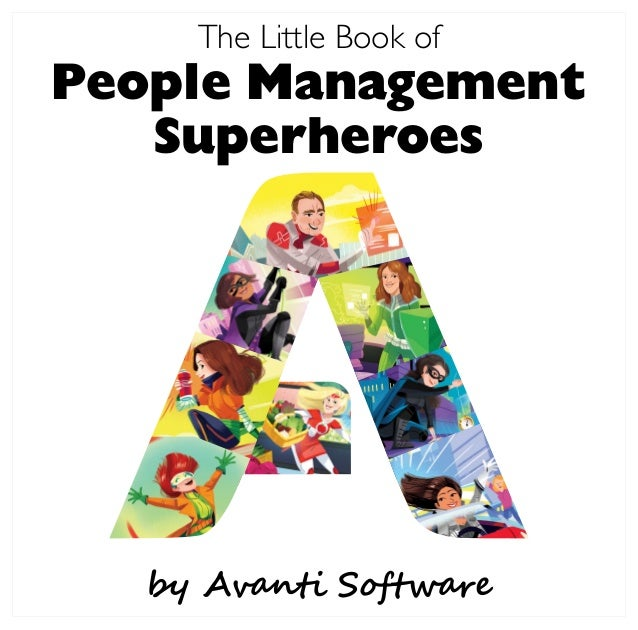 by Avanti Software The Little Book of People Management Superheroes