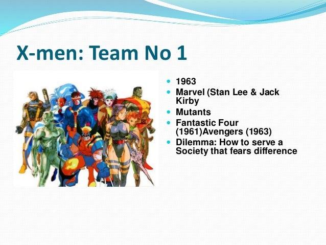 X-men: Team No 1  1963  Marvel (Stan Lee & Jack Kirby  Mutants  Fantastic Four (1961)Avengers (1963)  Dilemma: How to...