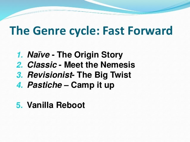 The Genre cycle  Fast forward  Bust?  Big and Dumb?  Franchise fever  Multi-platform
