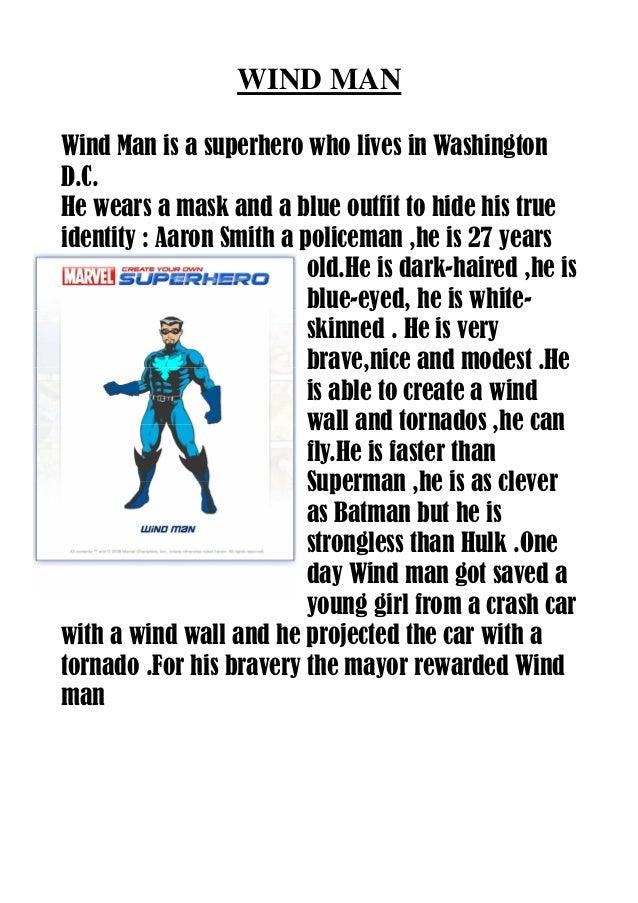 inventer un super heros et le decrire en anglais