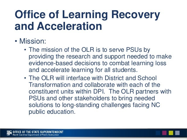 Office of Learning Recovery and Acceleration • Vision: • Identify areas of strength and areas for improvement as PSUs addr...