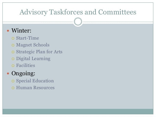 Superintendent's Advisory Taskforce and Committee Update Slide 3