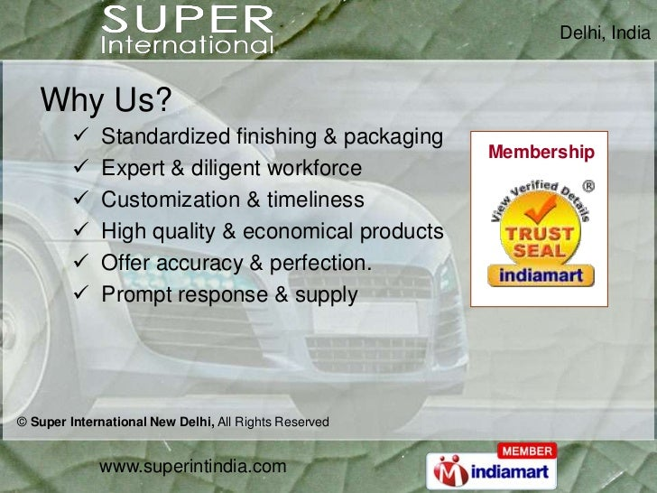 Super International, located in New Delhi, the Capital of India is a General Trading company engaged in Trading of comprehensive range of products and has focused on Imports & Exports competing in the Global Market. It is a one stop shop providing all req Slide 3