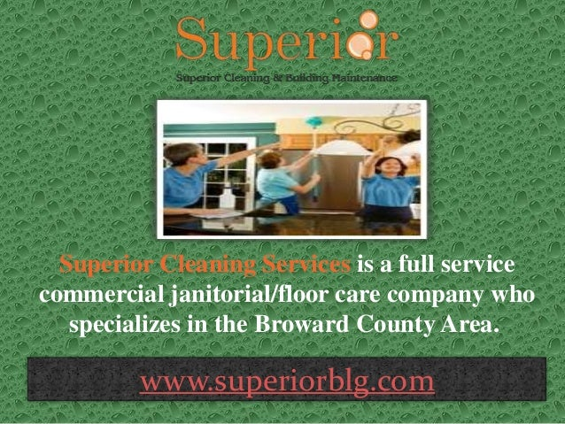 Detailed Office Cleaning Broward Superior Cleaning Services