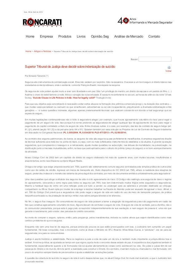 08/04/2015 EditoraRoncaratiSuperiorTribunaldeJustiçadevedecidirsobreindenizaçãodesuicídio|ArtigoseNotícia...
