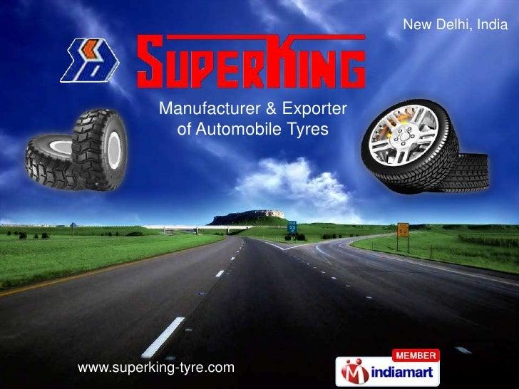 New Delhi, India<br />Manufacturer & Exporter of Automobile Tyres<br />