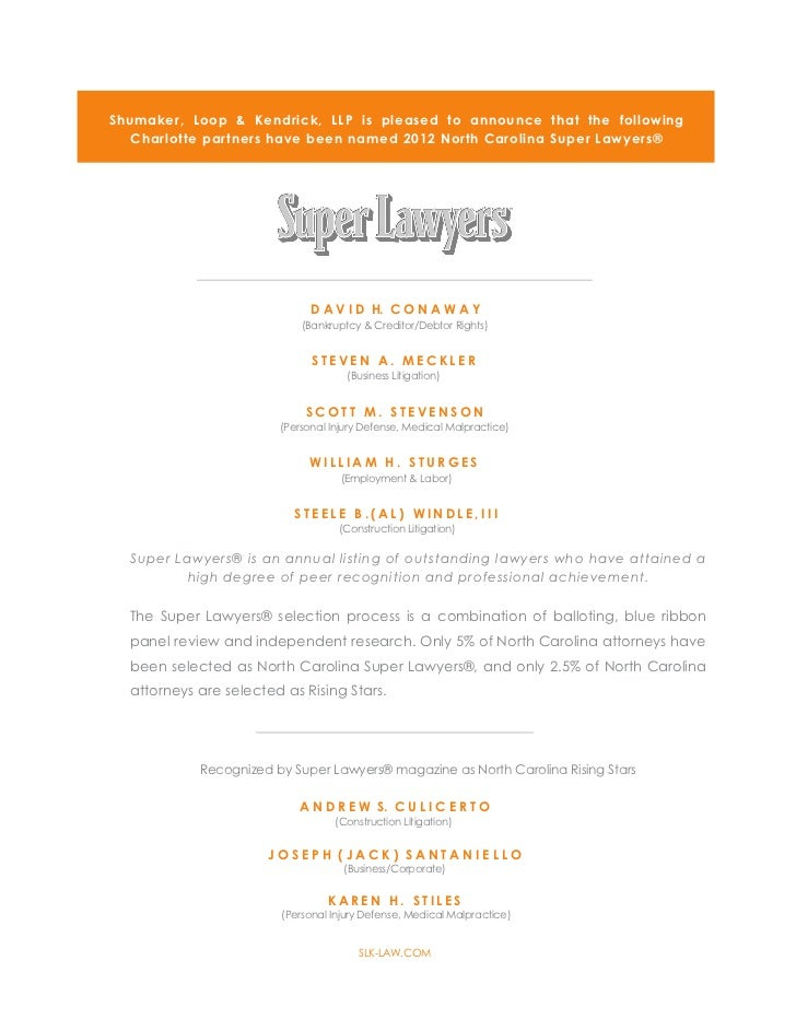 Shumaker, Loop & Kendrick, LLP is pleased to announce that the following   Charlotte partnershave been named 2012 North C...