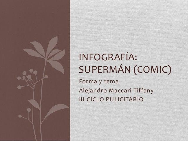 Forma y tema Alejandro Maccari Tiffany III CICLO PULICITARIO INFOGRAFÍA: SUPERMÁN (COMIC)