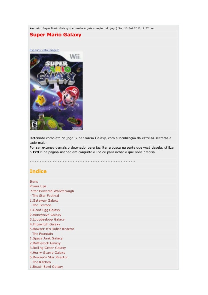 Assunto: Super Mario Galaxy (detonado + guia completo do jogo) Sab 11 Set 2010, 9:32 pmSuper Mario GalaxyExpandir esta ima...