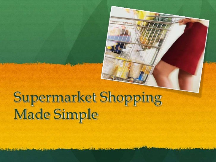Supermarket shopping made easy2