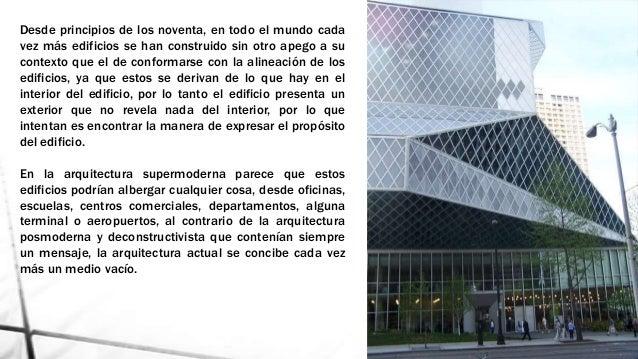 Supermodernismo for Que es arquitectura definicion