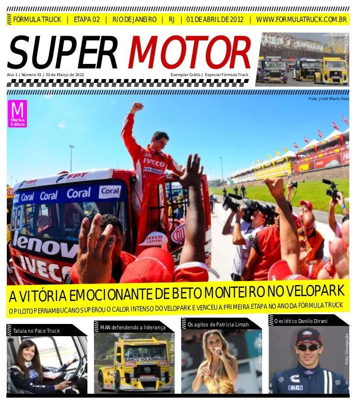 FÓRMULA TRUCK | ETAPA 02 | RIO DE JANEIRO | RJ | 01 DE ABRIL DE 2012 | WWW.FORMULATRUCK.COM.BRSUPER MOTOR                 ...