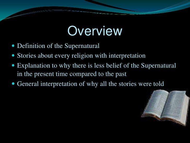 the supernatural as a means of If you enjoy a good story about vampires, witches, werewolves, or ghosts, you like reading about the supernatural — forces, beings, and events that are beyond what can be explained by.